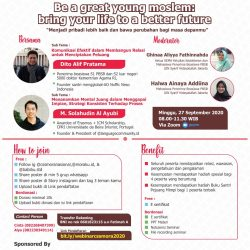 "Webinar CSSMoRA ""Be a great young moslem : Bring your life to a better future"""